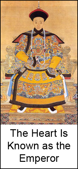 In Qigong The Heart is Known as the Emperor